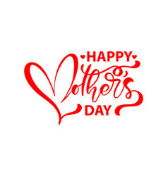 happy mothers day lettering calligraphy vector image