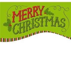 Vintage Merry Christmas Card Hand drawn lettering vector image