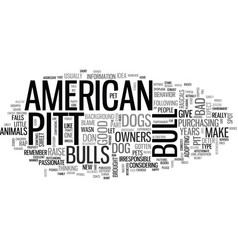 american pit bull terrier is it right dog vector image
