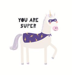Cute funny unicorn superhero in mask cape quote vector