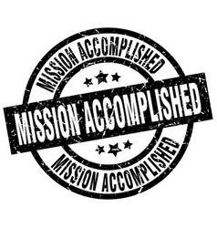 Mission accomplished round grunge black stamp vector