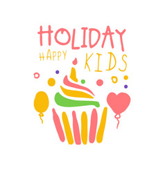 Holiday happy kids promo sign childrens party vector