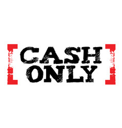 Cash only sticker vector
