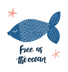 free as the ocean poster vector image