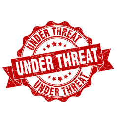 Under threat stamp sign seal vector