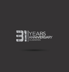 31 years anniversary logotype with silver color vector