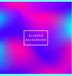 abstract blurred vibrant colors gradient vector image