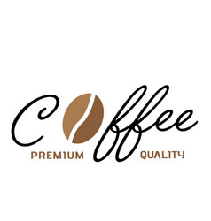 coffee premium quality coffee bean white backgroun vector image