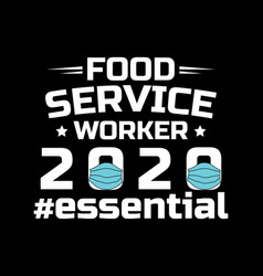 food service worker text quote tshirt design vector image
