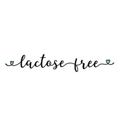 Hand sketched lactose free quote as banner or logo vector