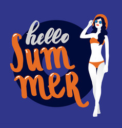 hello summer lettering and woman vector image