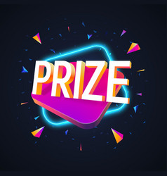 prize word with 3d vibrant shape and neon light vector image