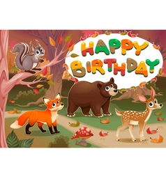 Happy Birthday card with wood animals vector