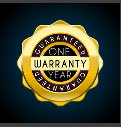 one year warranty golden badge guarantee label vector image