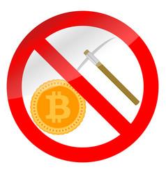 prohibition icon mining bitcoin vector image