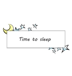Time To Sleep vector image