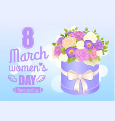 8 march womens day poster with bouquet of rose vector image