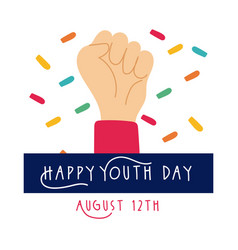 Happy youth day lettering with hand fist symbol vector