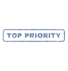 Top priority textile stamp vector