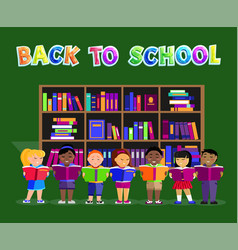 children with books back to school poster vector image