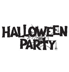 halloween party handwritten text and spiderweb vector image
