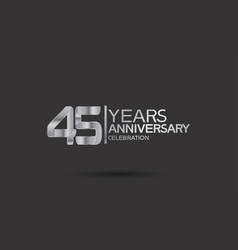 45 years anniversary logotype with silver color vector