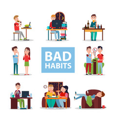 Bad habits poster with people who do wrong set vector