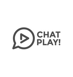 chat play graphic design template vector image