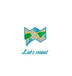 lets meet logo chat bubble map design vector image