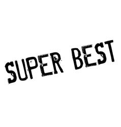 Super Best rubber stamp vector image