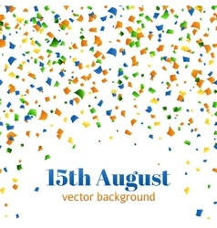 15th of August - Independence day celebration vector image