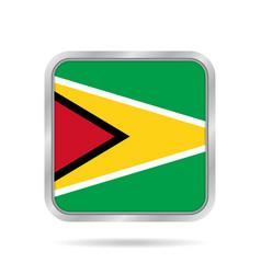 flag of guyana shiny metallic gray square button vector image vector image