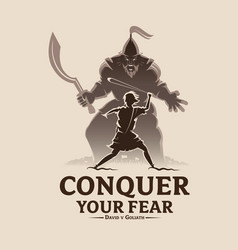 Conquer your fear david and goliath vector