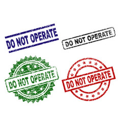 Damaged textured do not operate seal stamps vector