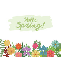 hello spring letter decoration flower and leaves vector image