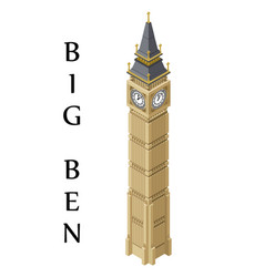 isometric highly detailed big ben tower vector image