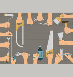 set hands holding diy hand tools vector image