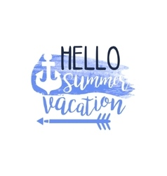 Hello Summer Vacation Message Watercolor Stylized vector