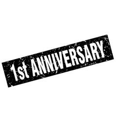 Square grunge black 1st anniversary stamp vector