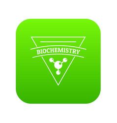 biochemistry icon green vector image