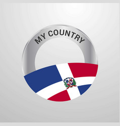 Dominican republic my country flag badge vector