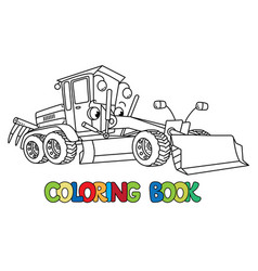 Funny small grader car with eyes coloring book vector