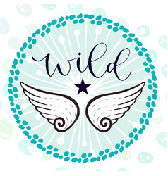 Wild print with wings handwritten greeting card vector