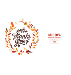 happy thanksgiving typography poster celebration vector image
