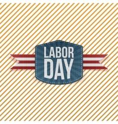 Labor Day realistic paper Emblem vector image