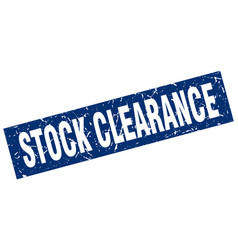 square grunge blue stock clearance stamp vector image