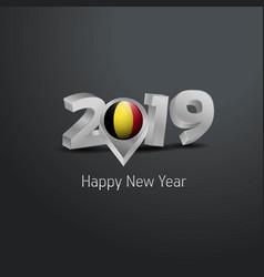 Happy new year 2019 grey typography with belgium vector