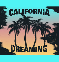 quote typographical background california vector image