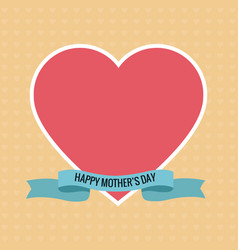 happy mothers day pink heart ribbon vector image vector image