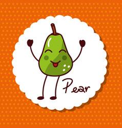 happy pear fruit kawaii cheerful character food vector image